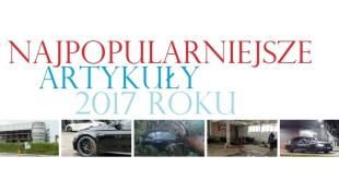 Najpopularniejsze artykuły 2017 roku
