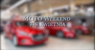Moto weekend 7-8 kwietnia